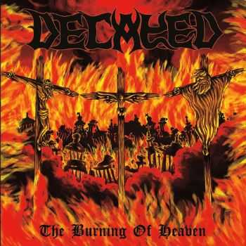 Decayed - The Burning Of Heaven (2016)