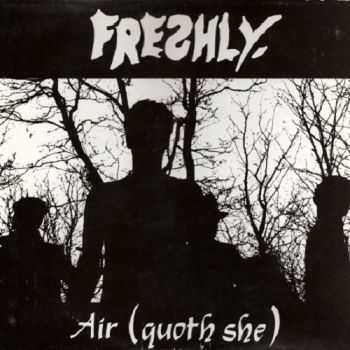 Freshly - Air (Quoth She) (1986)