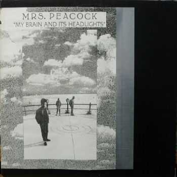 Mrs. Peacock - My Brain and it's Headlights 1991 (EP)