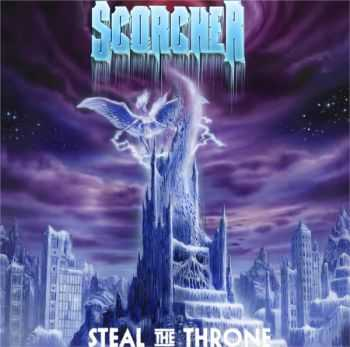 Scorcher - Steal The Throne (2015)