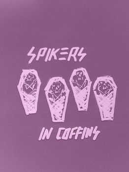 Spikers - In Coffins (2016)
