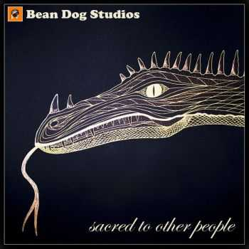 Bean Dog Studios - Sacred To Other People (2016)