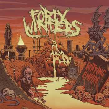 Forty Winters - Rotting Empire (2016)