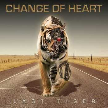 Change Of Heart - Last Tiger (2016)