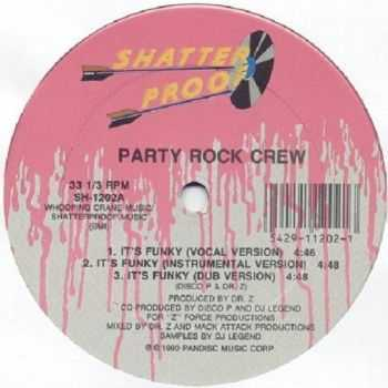 Party Rock Crew - It's Funky-Basstown 1990 (EP)