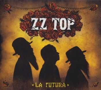 ZZ Top - La Futura (2012) [Remastered 2016] Lossless