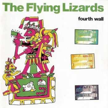 The Flying Lizards - Fourth Wall 1981 (Reissue 1995)
