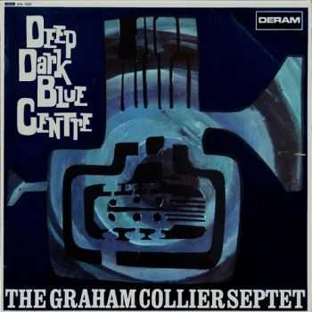 The Graham Collier Septet - Deep Dark Blue Centre (1967)