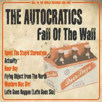 The Autocratics - Fall Of The Wall (2016)