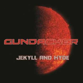 Gundacker - Jekyll And Hyde (2016)
