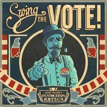 Scott Bradlee's Postmodern Jukebox - Swing the Vote! (2016)