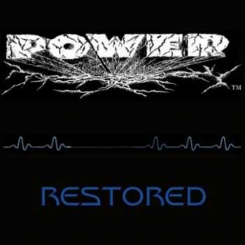 Power - Restored (2016)