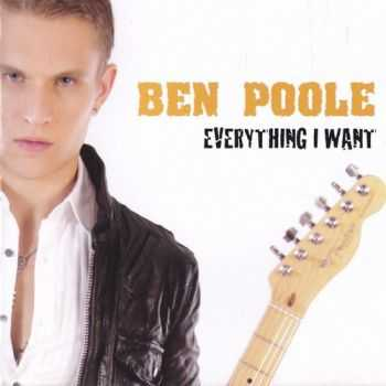 Ben Poole - Everything I Want [EP] (2010)