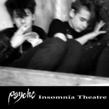 Psyche - Insomnia Theatre [Remastered ] (2016)