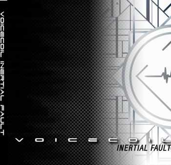 Voicecoil - Inertial Fault (2016)
