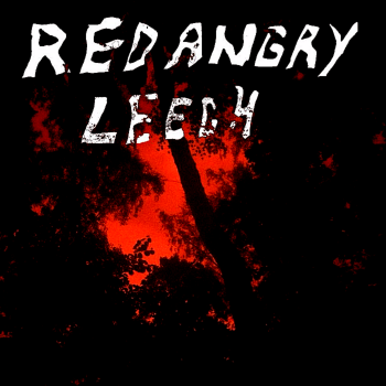 Red Angry Leech - Self-Titled [ep] (2016)