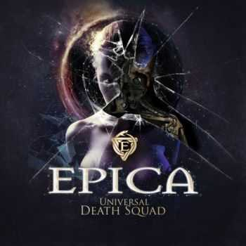 Epica - Universal Death Squad (Single)  (2016)