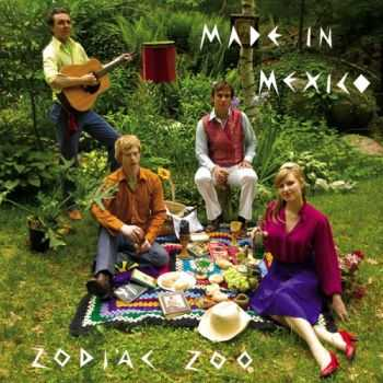 Made In Mexico - Zodiac Zoo (2005)