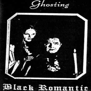 Ghosting - Black Romantic 1991 (Cassette Album)