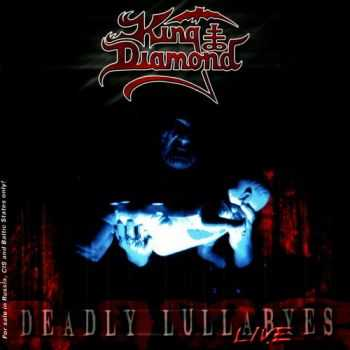 King Diamond - Deadly Lullabyes (Live) (2004)