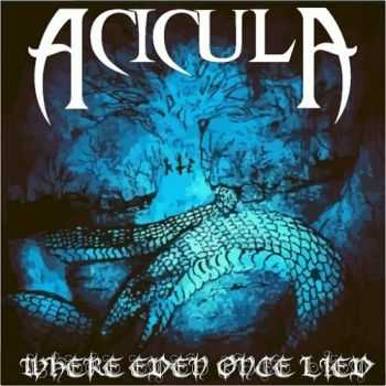 Acicula - Where Eden Once Lied (2016)