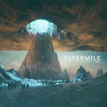 Flyermile - Inversion Layer (2016)