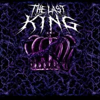 The Last King - The Last King (2016)