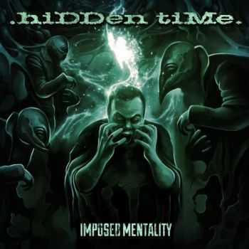 Hidden Time - Imposed Mentality (2016)