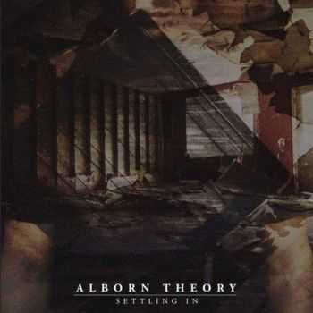Alborn Theory - Settling In (2016)