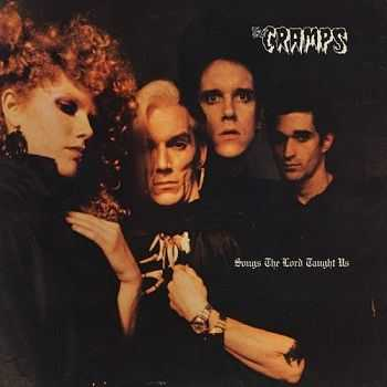 The Cramps - Songs The Lord Taught Us [Reissue 1998] (1980)