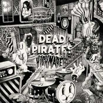 The Dead Pirates - Highmare (2016)