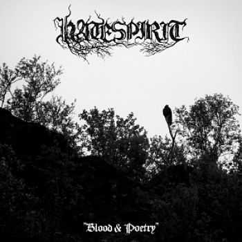 Hatespirit - Blood & Poetry (2016)