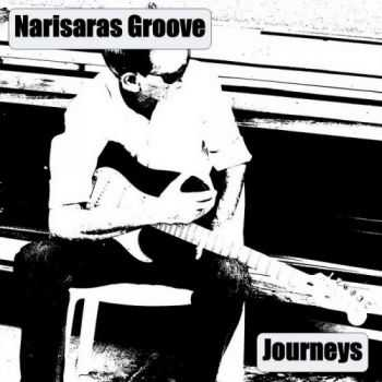 Narisaras Groove - Journeys (2013) [Remastered Edition]