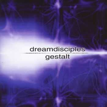 Dream Disciples - Gestalt 2002 (Live)