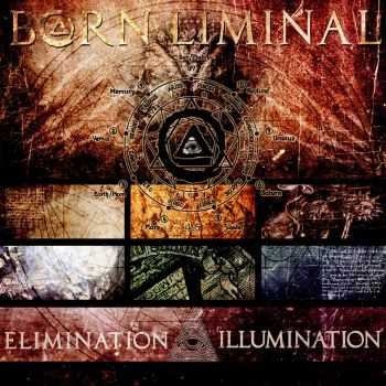 Born Liminal - Elimination/Illumination (EP) (2016)