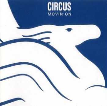 Circus - Movin' On (1977)
