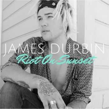 James Durbin - Riot On Sunset (2016)