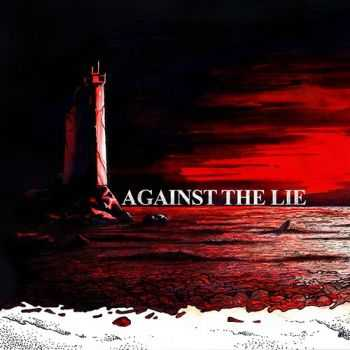 Against The Lie - Кости [EP] (2016)