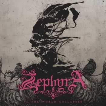 Zephyra - As The World Collapses (2016)