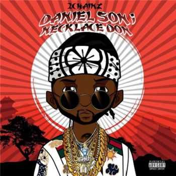 2 Chainz - Daniel Son; Necklace Don (2016)