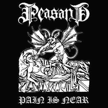 Peasant - Pain Is Near [ep] (2016)