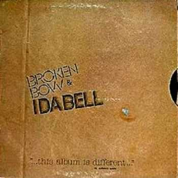 Broken Bow & Idabell - One Garage, One Album, Two Fools, 3 Years (1976)