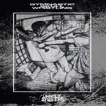 Unholy Smokers / Gymnastic Skull Whistling - split (2016)