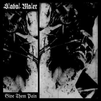 Stabat Mater - Give Them Pain (Compilation) (2016)