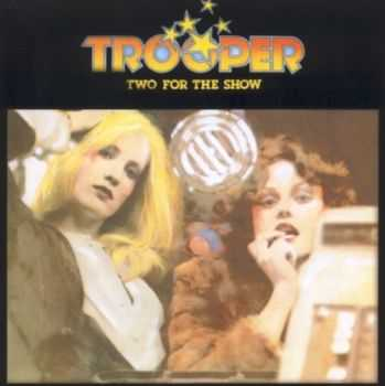 Trooper - Two For The Show (1976) Lossless