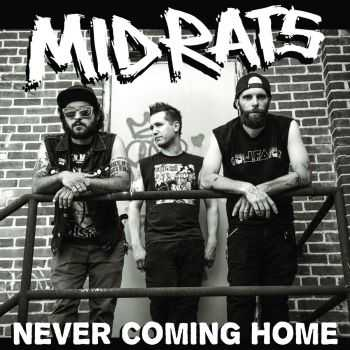 MID RATS - Never Coming Home [ep] (2016)