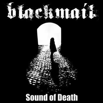 Blackmail - Sound of Death (2016)