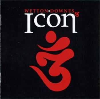 John Wetton & Geoffrey Downes - Icon 3 (2009) Lossless+MP3