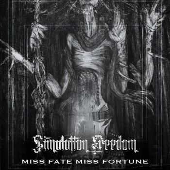 Simulation:Freedom - Miss Fate Miss Fortune (2016)