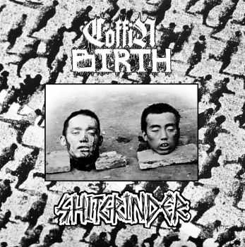 Coffin Birth / Shitgrinder - Split (2016)